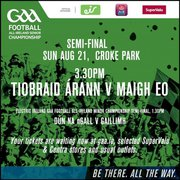 Tickets fot Tipperary V Mayo game Croke Park Sunday 21 August